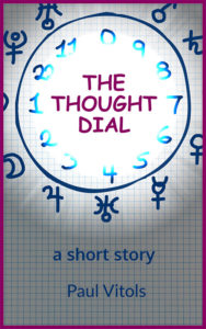 The Thought Dial by Paul Vitols